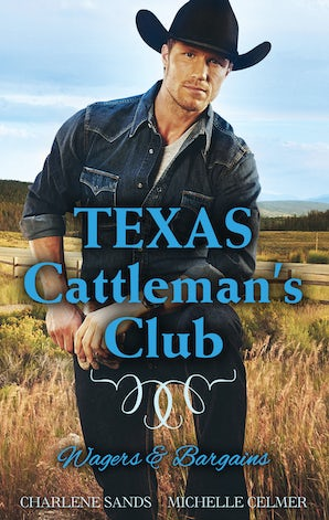 Texas Cattleman's Club: Wagers & Bargains - Box Set, Books 3-4