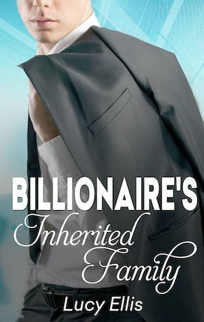 The Billionaire's Inherited Family