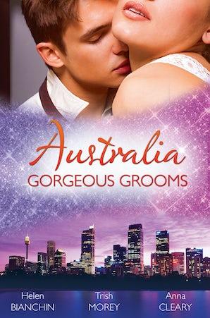 Australia: Gorgeous Grooms - 3 Book Box Set