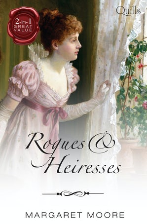 Rogues And Heiresses/Highland Rogue, London Miss/Highland Heiress