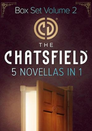 The Chatsfield Novellas Bundle Volume 2 - 5 Book Box Set
