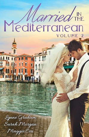 Married In The Mediterranean: Volume 2 - 3 Book Box Set