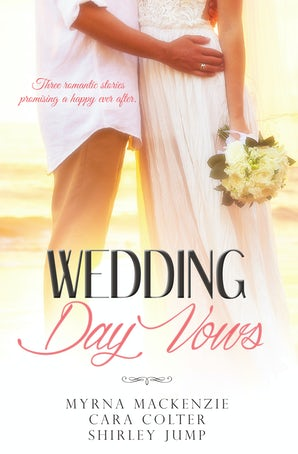 Wedding Day Vows - 3 Book Box Set