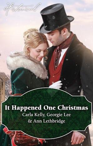 It Happened One Christmas/Christmas Eve Proposal/The Viscount's Christmas Kiss/Wallflower, Widow...Wife!