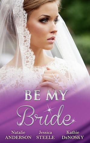 Be My Bride - 3 Book Box Set