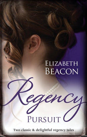 Regency Pursuit/The Duchess Hunt/The Scarred Earl