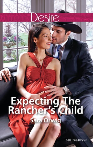 Expecting The Rancher's Child