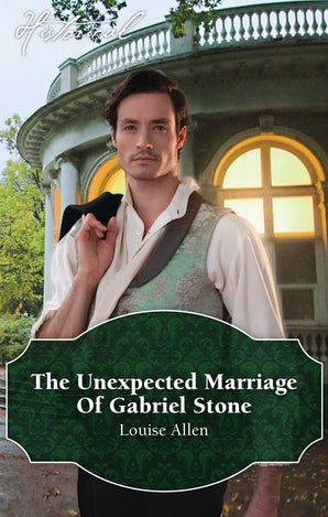 The Unexpected Marriage Of Gabriel Stone
