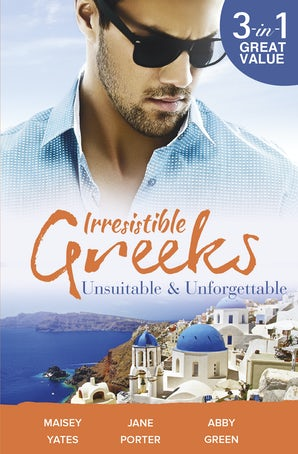 Irresistible Greeks: Unsuitable & Unforgettable - 3 Book Box Set, Volume 3