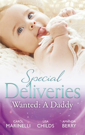 Special Deliveries — Wanted: A Daddy - 3 Book Box Set