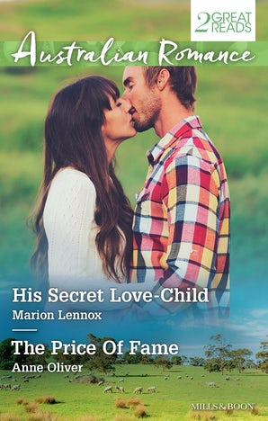 His Secret Love-Child/The Price Of Fame
