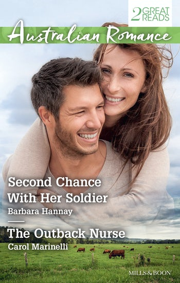 Second Chance With Her Soldier/The Outback Nurse
