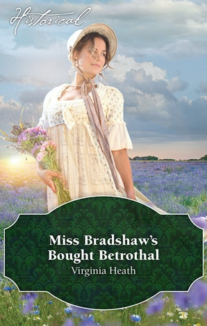 Miss Bradshaw's Bought Betrothal
