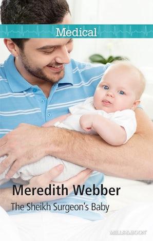 The Sheikh Surgeon's Baby