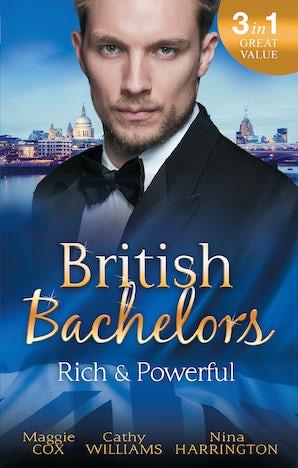 British Bachelors: Rich And Powerful - 3 Book Box Set