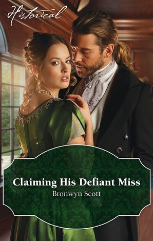Claiming His Defiant Miss