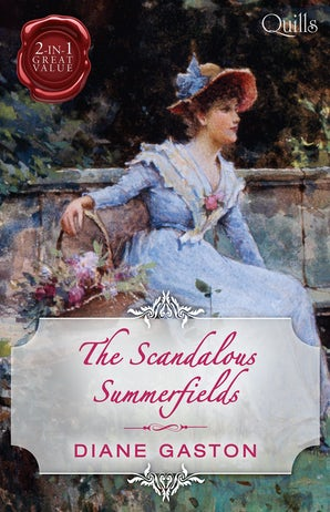 The Scandalous Summerfields/Bound By Duty/Bound By One Scandalous Night
