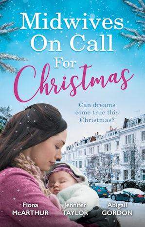 Midwives On Call For Christmas - 3 Book Box Set