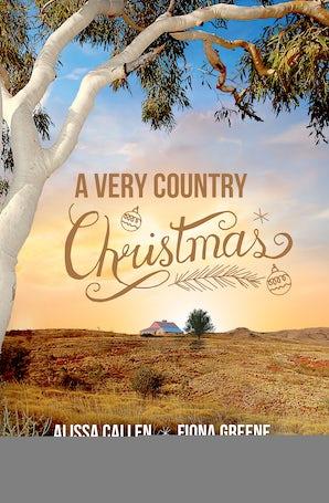 A Very Country Christmas/Under Christmas Stars/Home For Christmas/The Kissing Season/12 Daves Of Christmas/Christmas At Remarkable Bay
