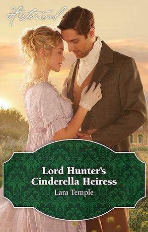 Lord Hunter's Cinderella Heiress