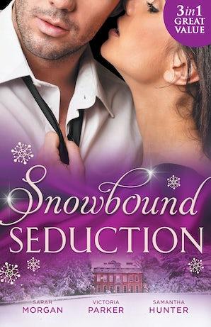 Snowbound Seduction - 3 Book Box Set