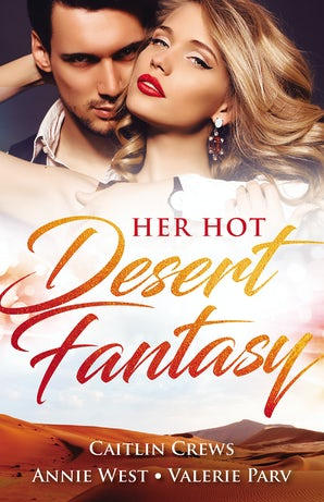 Her Hot Desert Fantasy - 3 Book Box Set