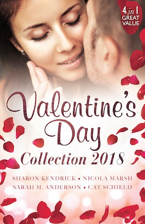 Valentine's Day Collection 2018/Valentine Vendetta/Romance For Cynics/A Real Cowboy/Meddling With A Millionaire
