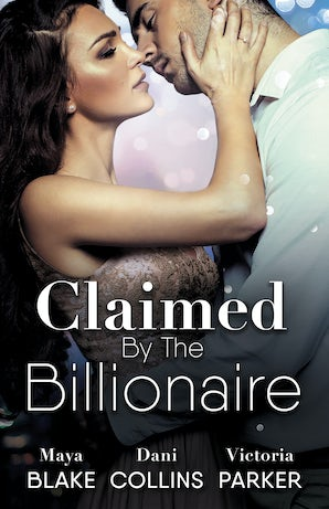 Claimed By The Billionaire/The Ultimate Playboy/The Ultimate Seduction/The Ultimate Revenge
