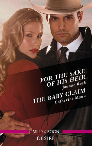 For The Sake Of His Heir/The Baby Claim