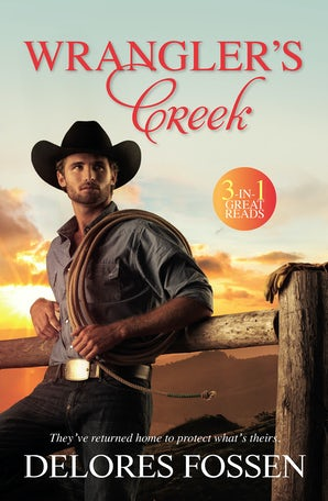 Wrangler's Creek/Those Texas Nights/No Getting Over A Cowboy/Branded As Trouble