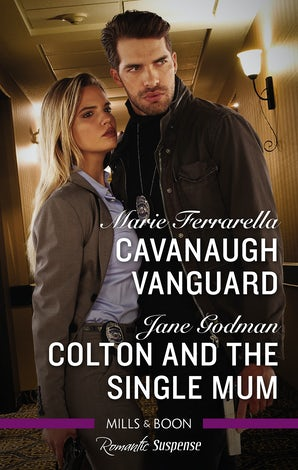Cavanaugh Vanguard/Colton And The Single Mum