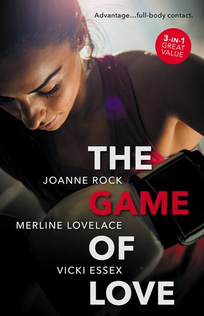 The Game Of Love/Her Man Advantage/Match Play/In Her Corner