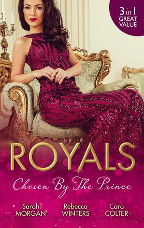 Royals: Chosen By The Prince/The Prince's Waitress Wife/Becoming The Prince's Wife/To Dance With A Prince