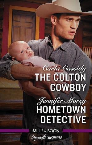 The Colton Cowboy/Hometown Detective