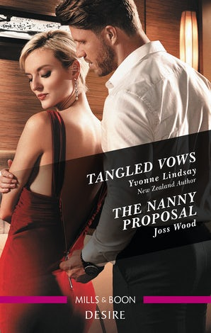 Tangled Vows/The Nanny Proposal