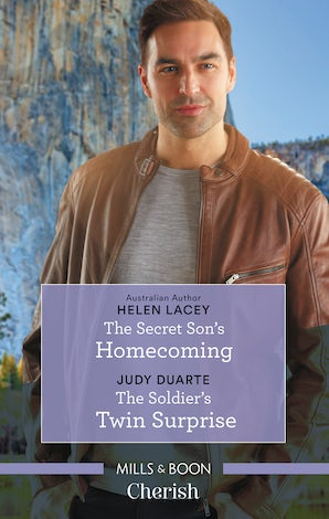 The Secret Son's Homecoming/The Soldier's Twin Surprise