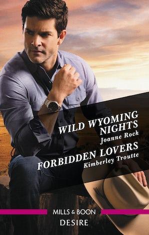 Wild Wyoming Nights/Forbidden Lovers