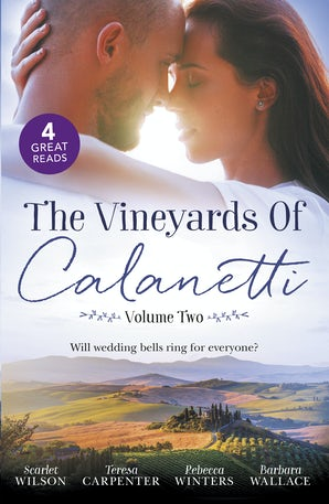 The Vineyards Of Calanetti Volume 2