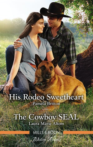 His Rodeo Sweetheart/The Cowboy Seal