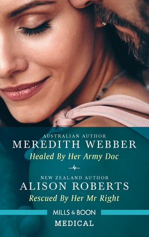 Healed By Her Army Doc/Rescued By Her Mr Right