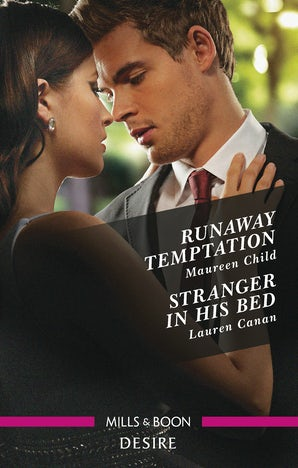 Runaway Temptation/Stranger In His Bed