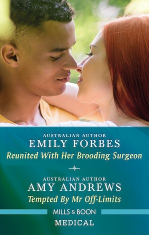 Medical Duo: Reunited With Her Brooding Surgeon/Tempted By Mr Off-Limits