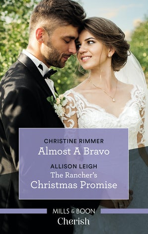 Cherish Duo: Almost A Bravo/The Rancher's Christmas Promise