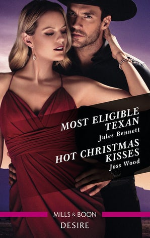 Most Eligible Texan/Hot Christmas Kisses