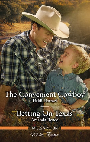 The Convenient Cowboy/Betting On Texas