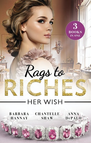 Rags To Riches: Her Wish