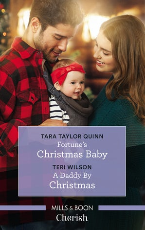 Fortune's Christmas Baby/A Daddy by Christmas