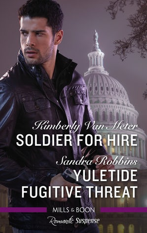 Soldier for Hire/Yuletide Fugitive Threat