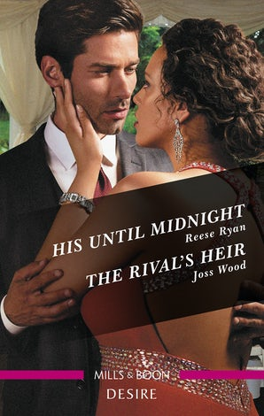 His Until Midnight/The Rival's Heir