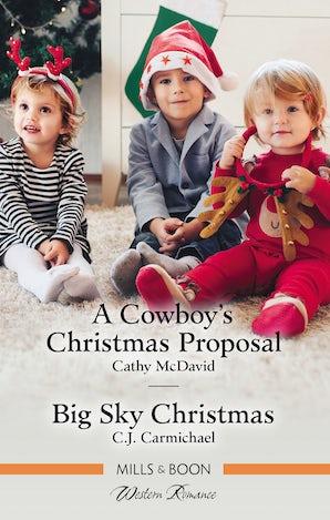 A Cowboy's Christmas Proposal/Big Sky Christmas